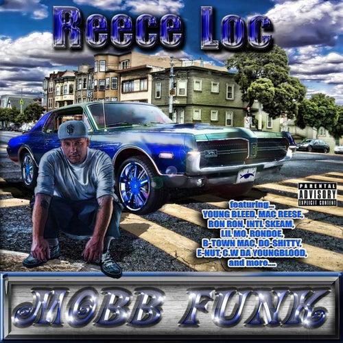 Mobb Funk by Reece Loc