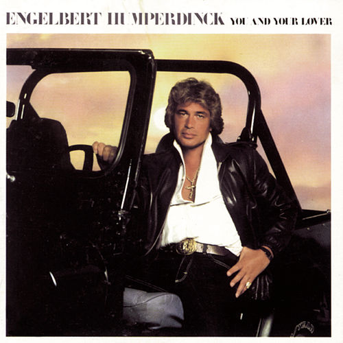 You and Your Lover de Engelbert Humperdinck