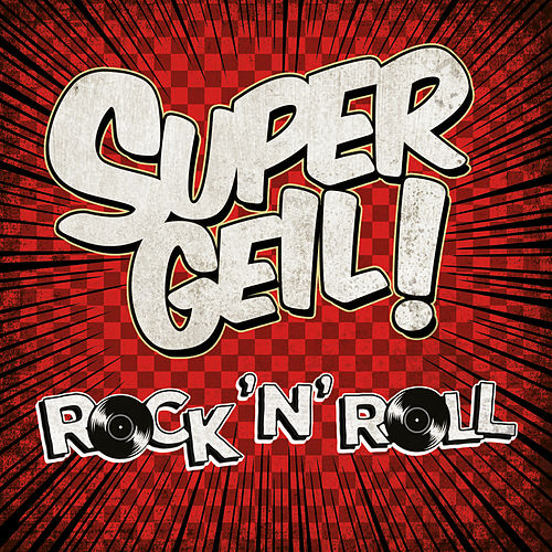 Supergeil! - Rock'N'Roll von Various Artists