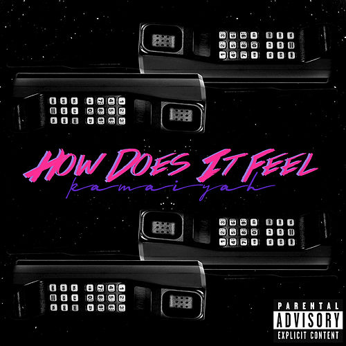 How Does It Feel de Kamaiyah