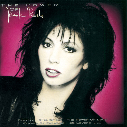 The Power Of Jennifer Rush by Jennifer Rush