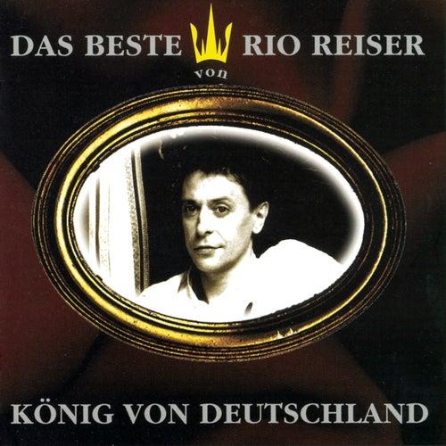 König von Deutschland - Das Beste von Rio Reiser von Rio Reiser