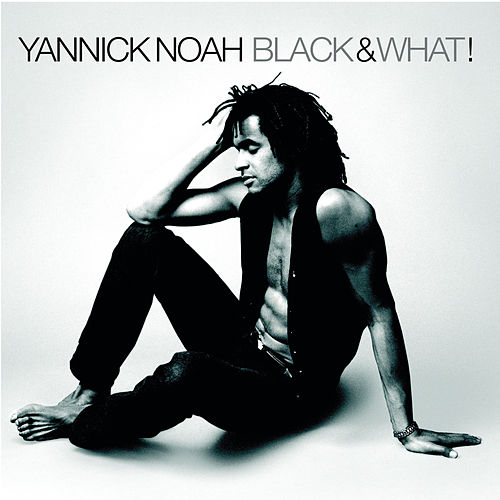 Black & What! de Yannick Noah