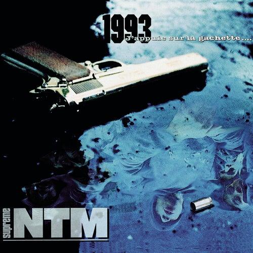 1993...J'Appuie Sur La Gachette de Suprême NTM