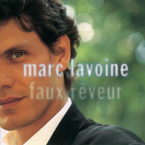 Faux Reveur de Marc Lavoine