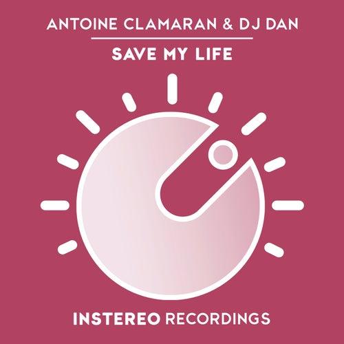Save My Life de DJ Dan