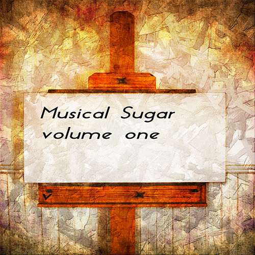 Musical Sugar Vol. 1 de Various Artists