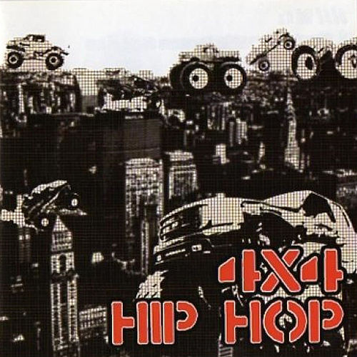 4 X 4 Hip Hop by Various Artists