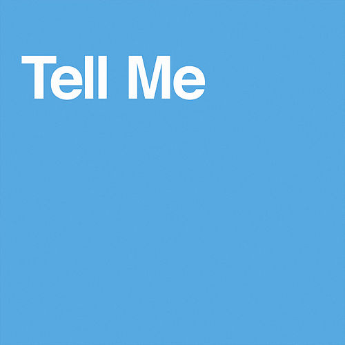 Tell Me de Chris Malinchak
