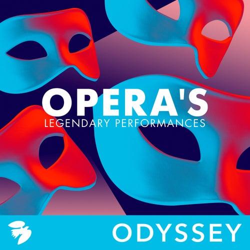 Opera's Legendary Performances di Various Artists