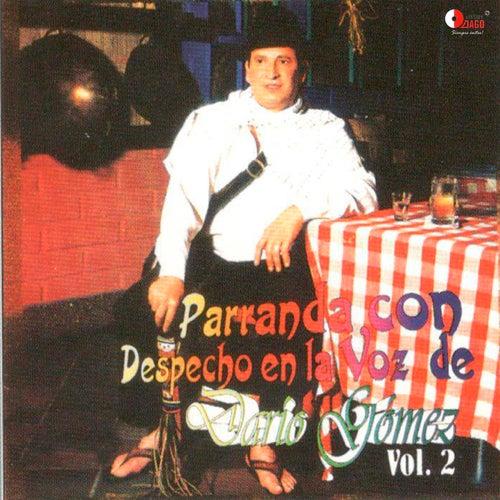 Parranda Con Despecho en la Voz de Darío Gómez Vol.2 von Dario Gomez