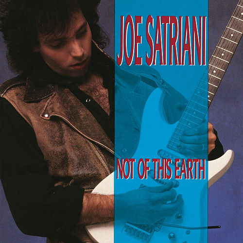 Not Of This Earth de Joe Satriani