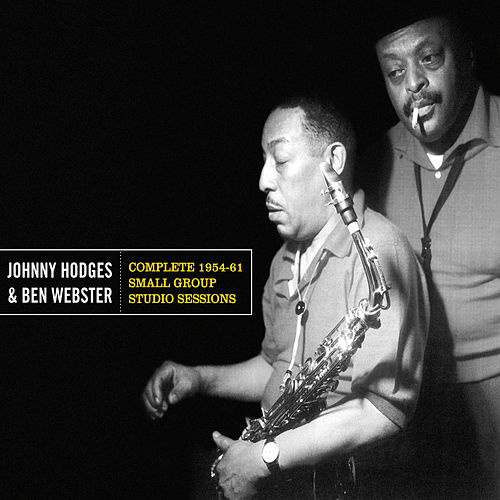 Complete 1954-61 Small Group Studio Sessions (Bonus Track Version) by Ben Webster