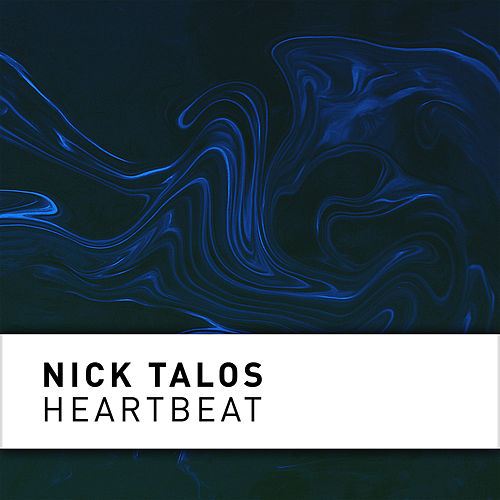 Heartbeat (Radio Edit) by Nick Talos