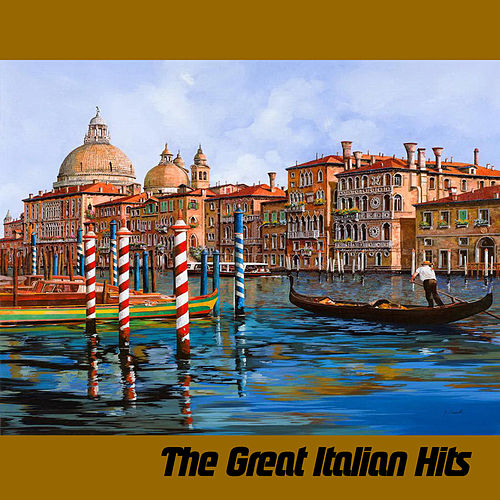 The Great Italian Hits von Various Artists