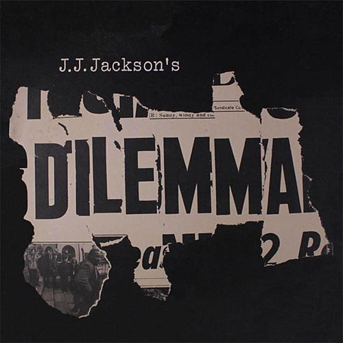 Dilemma by J. J. Jackson