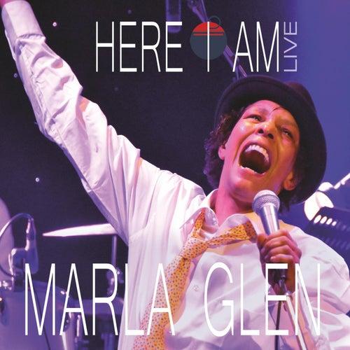Here I am von Marla Glen
