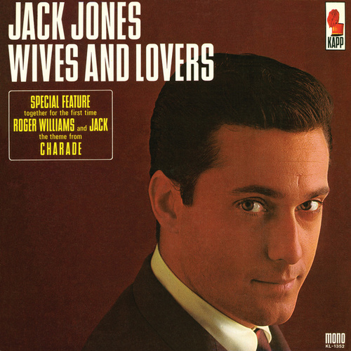 Wives And Lovers de Jack Jones
