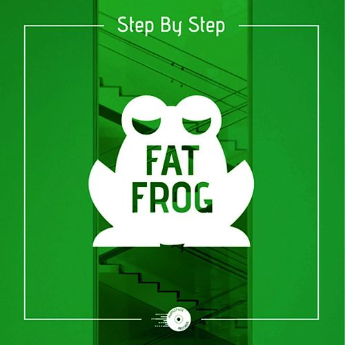 Step By Step (ft Earl Sixteen) by Fat Frog