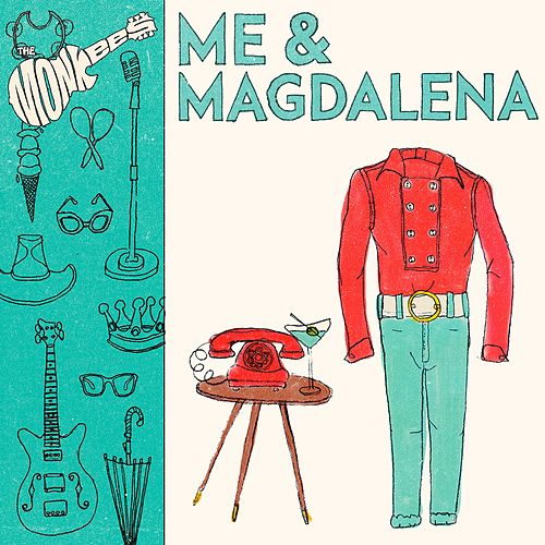 Me & Magdalena de The Monkees
