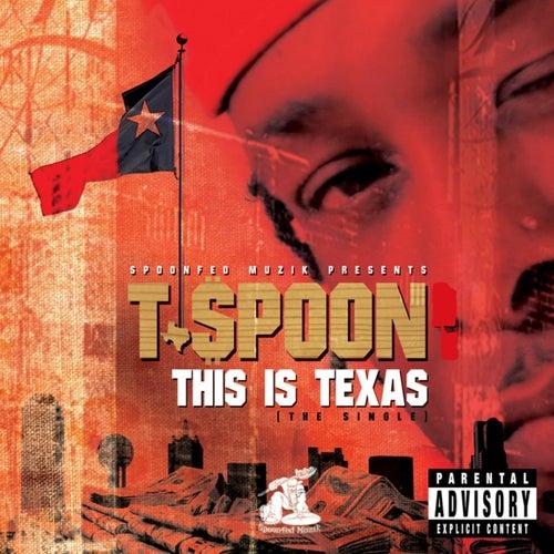This Is Texas de T-$Poon