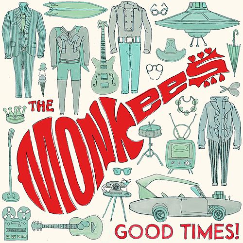 Good Times! von The Monkees