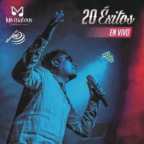 20 Exitos, Vol. 1 (En Vivo) von Luis Mateus