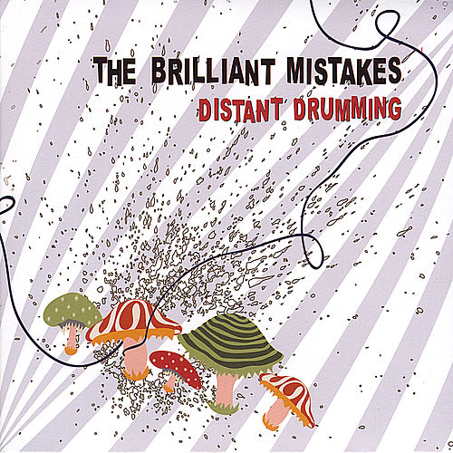 Distant Drumming by Brilliant Mistakes