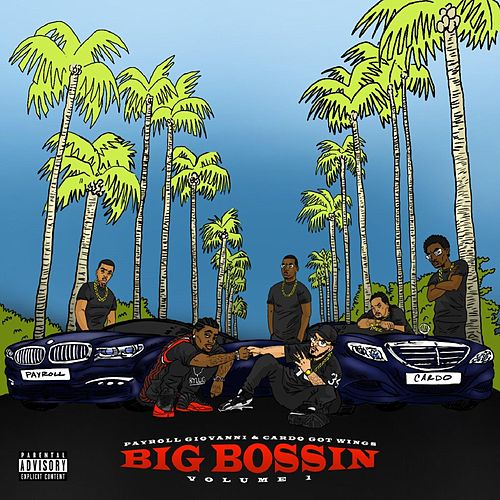 Big Bossin, Vol. 1 von Payroll Giovanni & Cardo