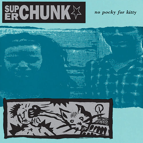 No Pocky For Kitty by Superchunk