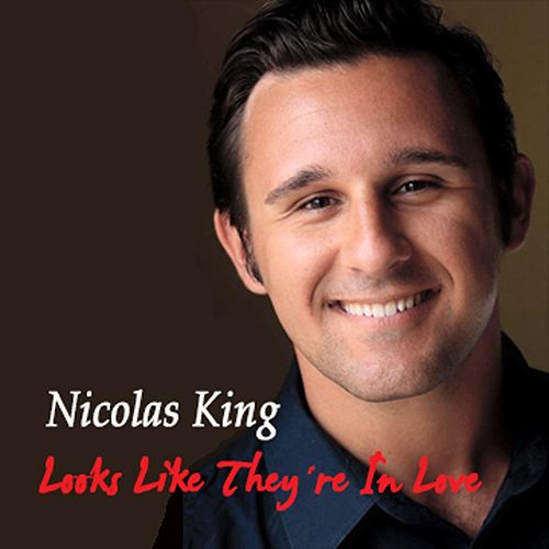 Looks Like They're in Love by Nicolas King