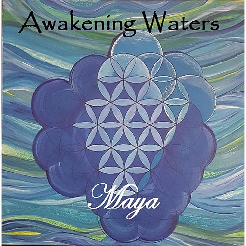Awakening Waters by Maya