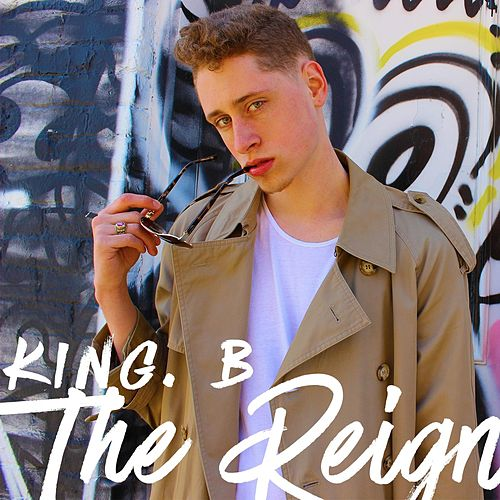 The Reign by King B