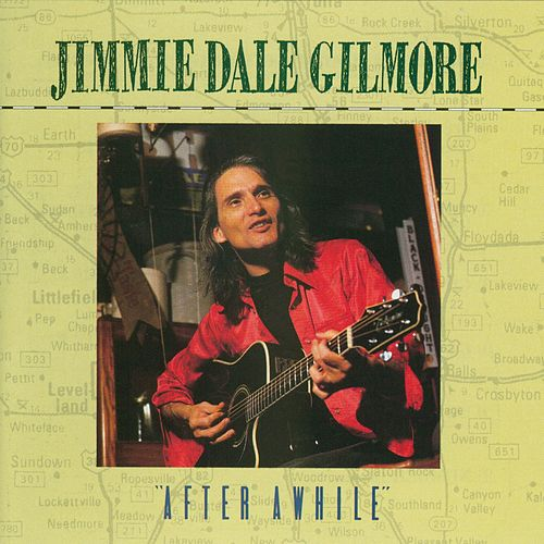 After Awhile de Jimmie Dale Gilmore