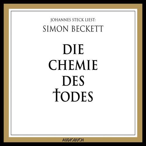 Die Chemie des Todes (Ungekürzte Lesung) von Simon Beckett