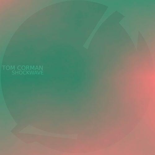 Shockwave by Tom Corman