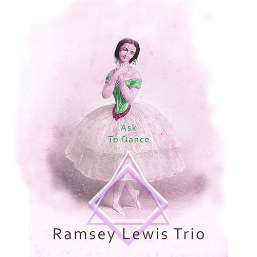 Ask To Dance by Ramsey Lewis