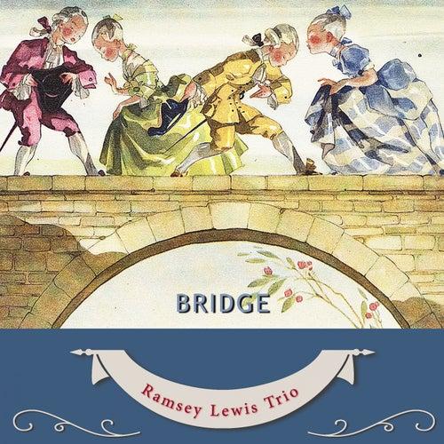 Bridge by Ramsey Lewis