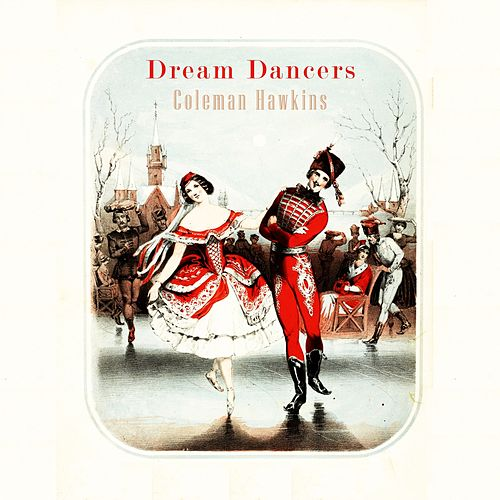 Dream Dancers von Coleman Hawkins