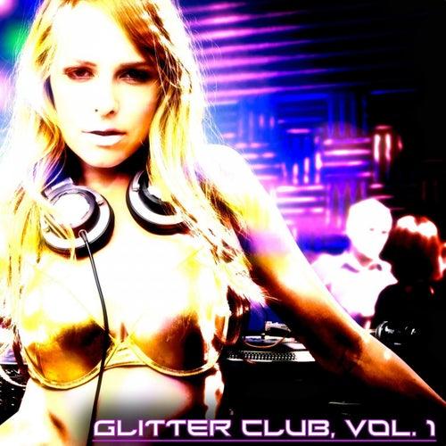 Glitter Club, Vol. 1 (House Class) by Various Artists
