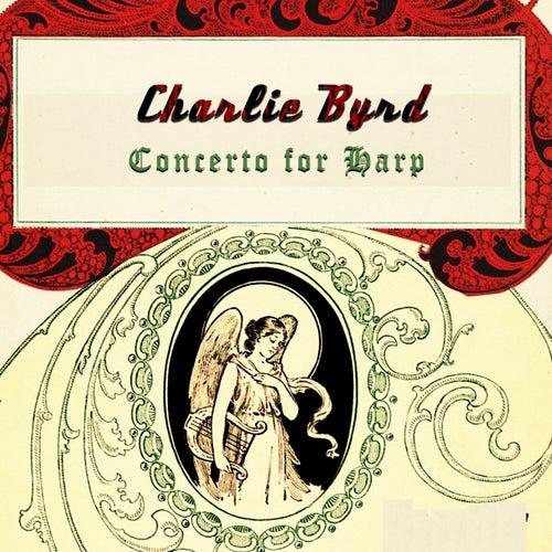 Concerto for Harp von Charlie Byrd