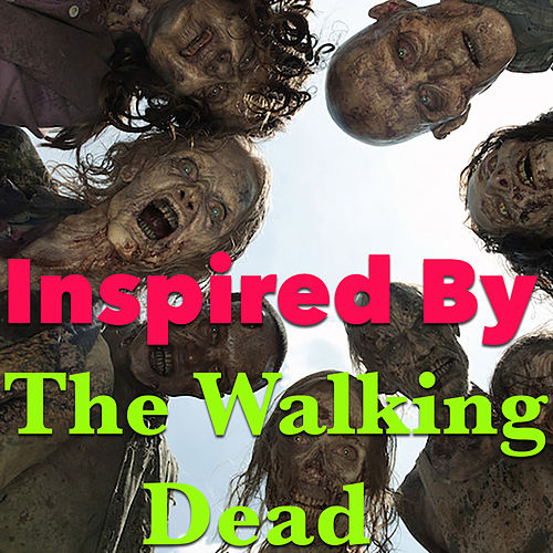 Inspired By 'The Walking Dead' by Various Artists