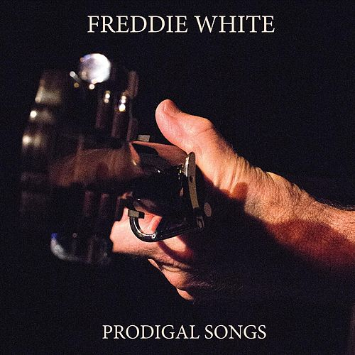 Prodigal Songs de Freddie White