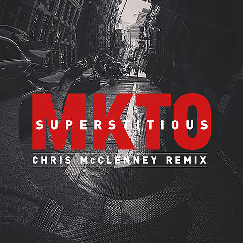 Superstitious (Chris McClenney Remix) von MKTO