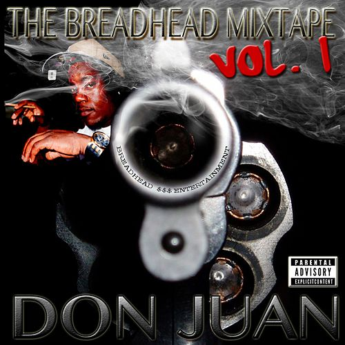 The Breadhead Mixtape Vol.1 de Don Juan