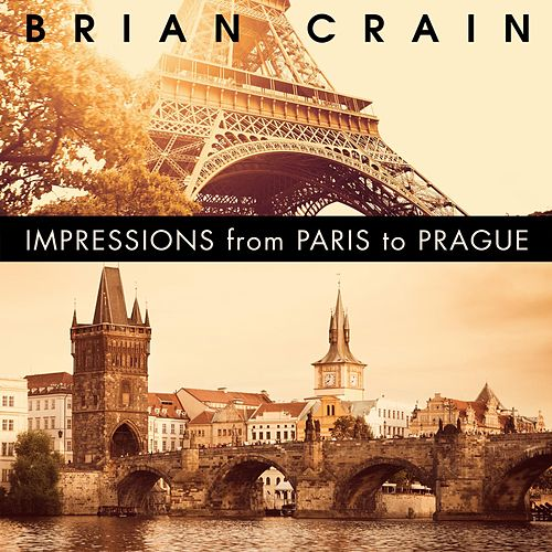 Impressions from Paris to Prague (Piano and Accordion Duet) de Brian Crain