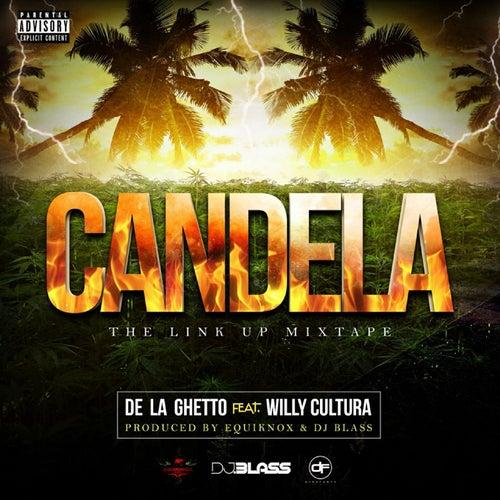 Candela (feat. Willy Cultura) de De La Ghetto