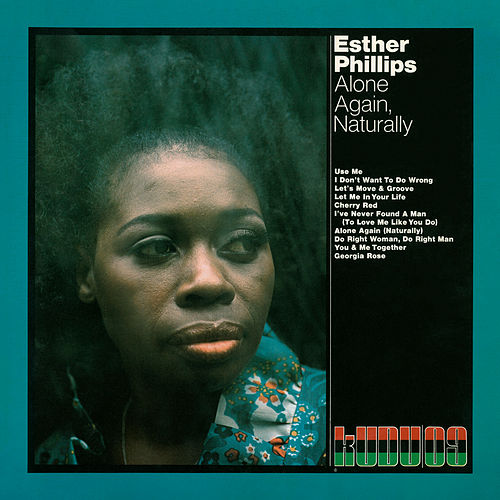 Alone Again, Naturally (Expanded Edition) di Esther Phillips