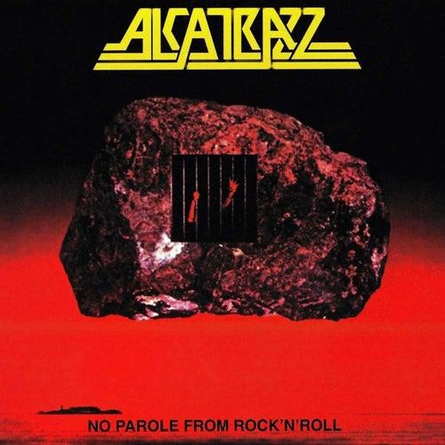No Parole From Rock N' Roll by Alcatrazz