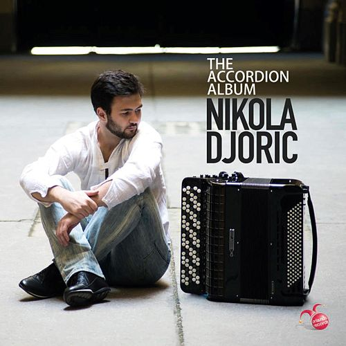The Accordion Album by Nikola Djoric